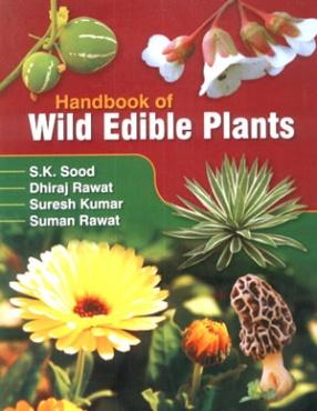 Handbook of Wild Edible Plants