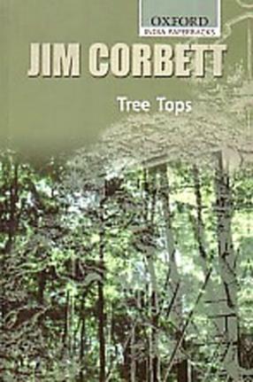 Jim Corbett: Tree Tops