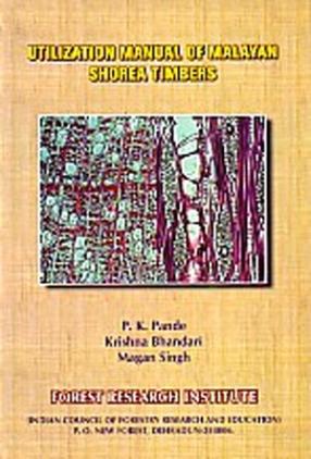 Utilization Manual of Malayan Shorea Timbers