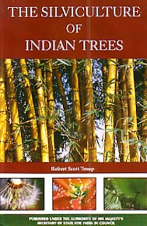 The Silviculture of Indian Trees (In 3 Volumes)