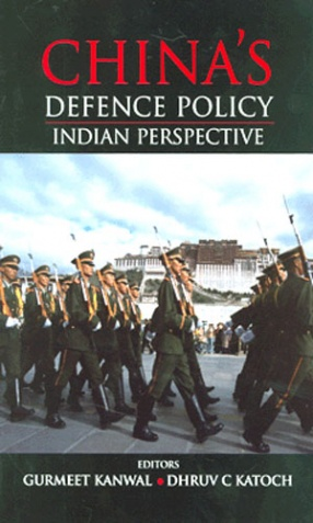 China's Defence Policy: Indian Perspective