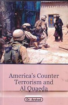 America's Counterterrorism and Al-Qaeda: An Overview