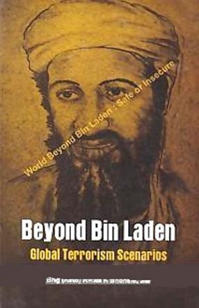 Beyond Bin Laden: Global Terrorism Scenarios