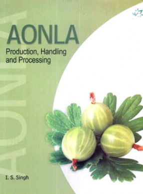 Aonla: Production Handling and Processing