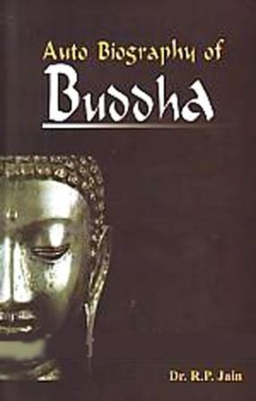 Auto Biography of Buddha