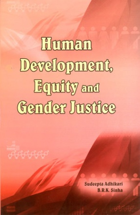 Human Development, Equity and Gender Justice