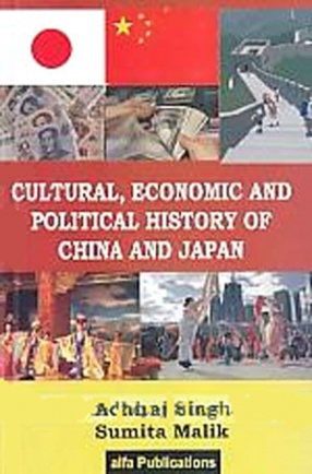 Cultural, Economic and Political History of China and Japan