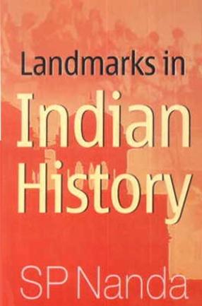 Landmarks in Indian History