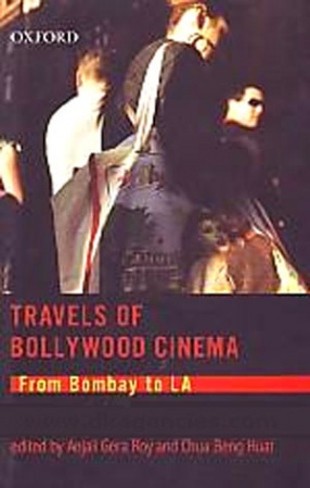 Travels of Bollywood Cinema: From Bombay to LA