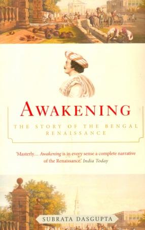 Awakening: The Story of the Bengal Renaissance