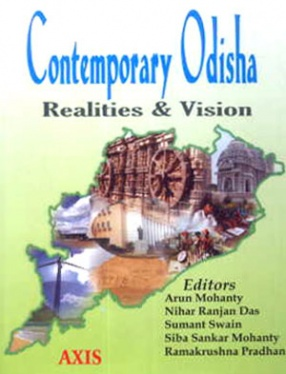 Contemporary Odisha: Realities and Vision