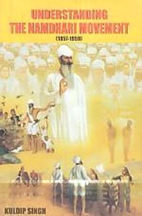 Understanding the Namdhari Movement: 1857-1959