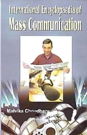 International Encyclopaedia of Mass Communication (In 5 Volumes)