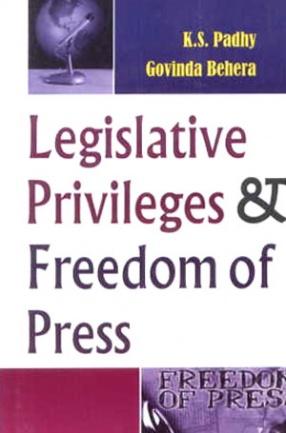 Legislative Privileges & Freedom of Press