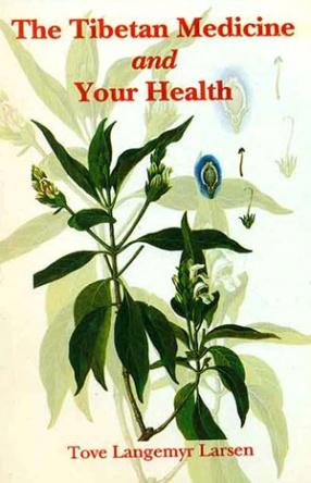 The Tibetan Medicine and your Health