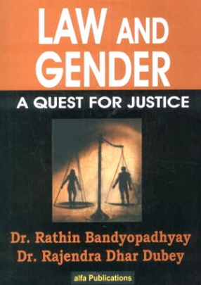 Law and Gender: A Quest for Justice