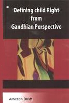 Defining Child Right from Gandhian Perspective