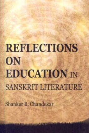 Reflections on Education in Sanskrit Literature