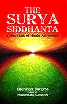 The Surya Siddhanta: A Text-Book of Hindu Astronomy