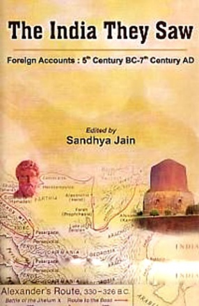 The India They Saw: Foreign Accounts (In 4 Volumes)