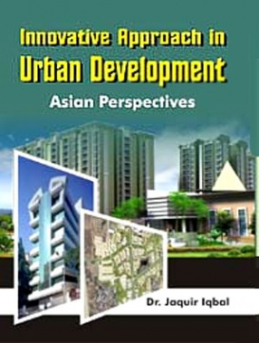 Innovative Approach in Urban Development: Asian Perspectives