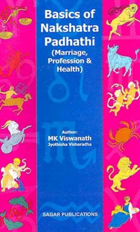 Basics of Nakshatra Padhathi: Marriage, Profession & Health