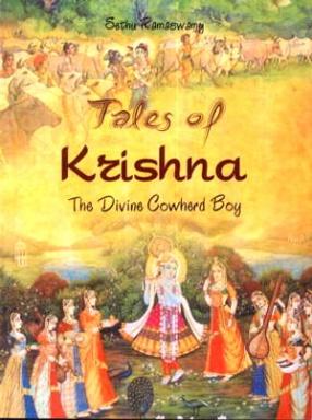 Tales of Krishna: The Divine Cowherd Boy