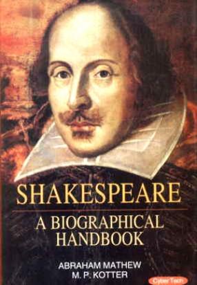 Shakespeare: A Biographical Handbook