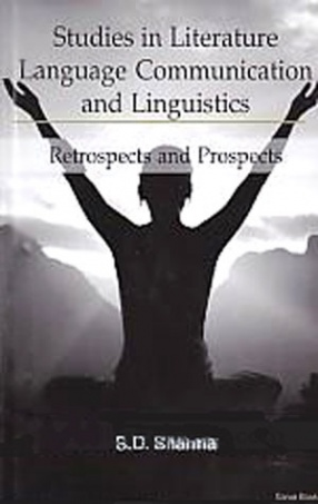 Studies in Literature, Language Communication and Linguistics: Retrospects and Prospects