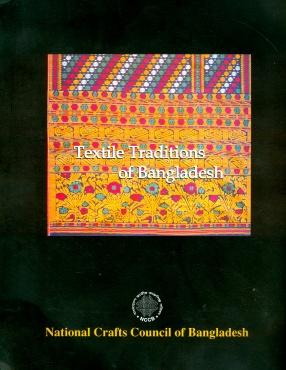 Textile Traditions of Bangladesh