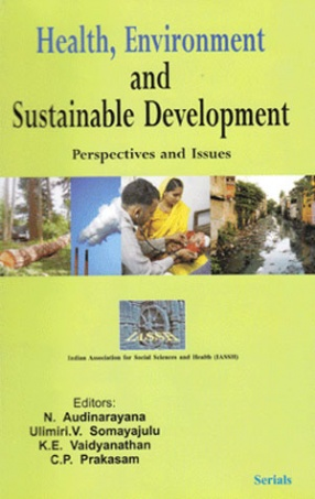 Health, Environment and Sustainable Development: Perspectives and Issues