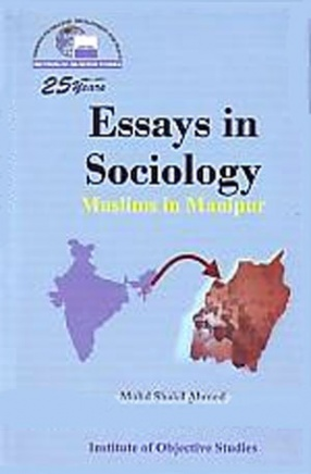 Essays in Sociology: Muslims in Manipur