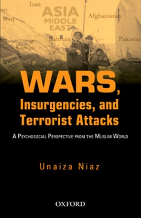 Wars, Insurgencies, and Terrorist Attacks: A Psychosocial Perspective from the Muslim World
