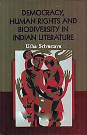 Democracy, Human Rights and Biodiversity in Indian Literature