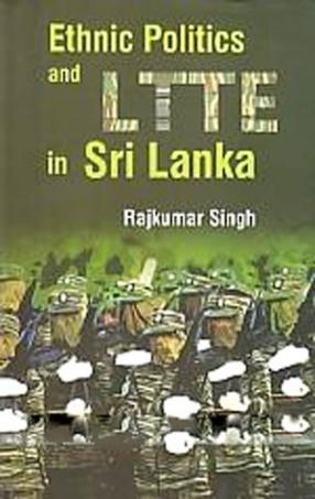 Ethnic Politics and LTTE in Sri Lanka