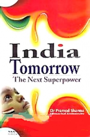 India Tomorrow: The Next Superpower