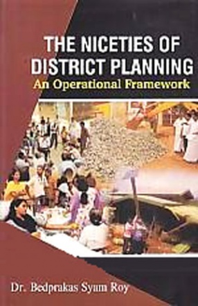 The Niceties of District Planning: An Operational Framework