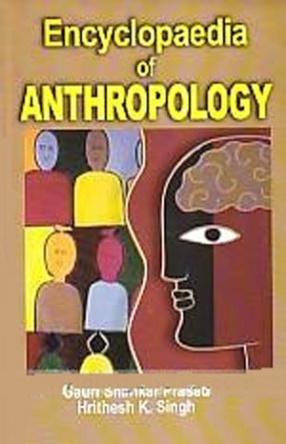 Encyclopaedia of Anthropology (In 5 Volumes)