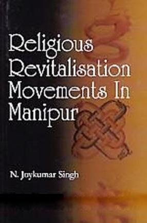 Religious Revitalisation Movements in Manipur