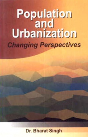 Population and Urbanization: Changing Perspectives