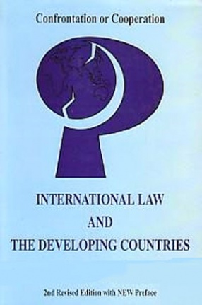International Law and the Developing Countries: Confrontation or Cooperation