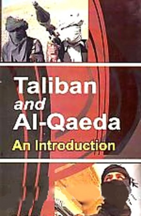 Taliban and Al-Qaeda: An Introduction
