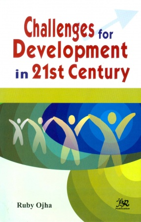 Challenges for Development in 21st century
