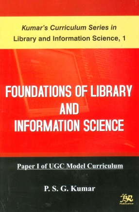 Foundation of Library and Information Science: Paper 1 of UGC Model Curriculum