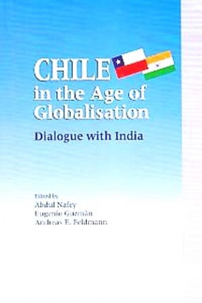 Chile in The Age of Globalisation: Dialogue with India