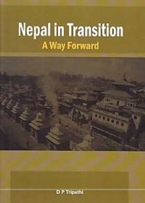 Nepal in Transition: A Way Forward