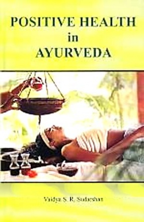 Positive Health in Ayurveda