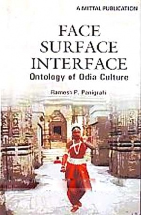 Face, Surface and Interface: Ontology of Odia Culture