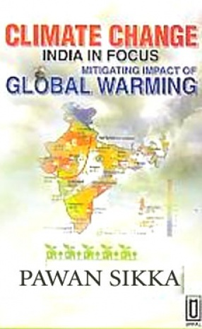 Climate Change: India in Focus: Mitigating Impacts of Global Warming