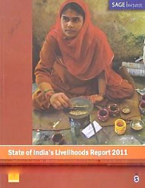 State of India's Livelihoods Report, 2011